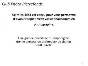 Club Photo Pierrefonds Ce MINITEST est conu pour