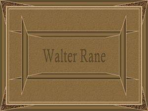 Walter Rane pintor e ilustrador americano nasceu em