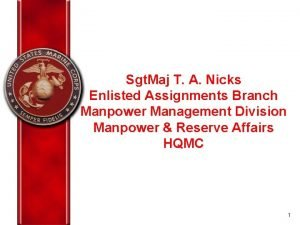 Sgt Maj T A Nicks Enlisted Assignments Branch