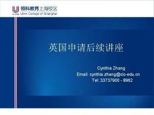 Cynthia Zhang Email cynthia zhangcicedu cn Tel 33737900