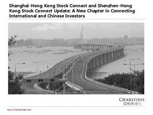 ShanghaiHong Kong Stock Connect and ShenzhenHong Kong Stock