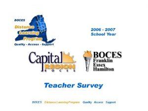 CRBFEH Distance Learning Project BOCES Teacher Survey Distance