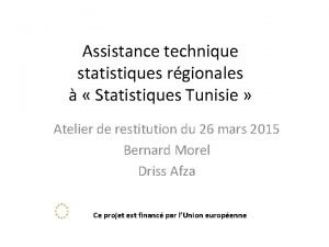 Assistance technique statistiques rgionales Statistiques Tunisie Atelier de