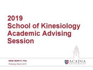 2019 School of Kinesiology Academic Advising Session RENE