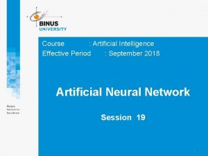 Course Artificial Intelligence Effective Period September 2018 Artificial