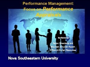 Performance Management Focus on Performance Appraisals facilitated by