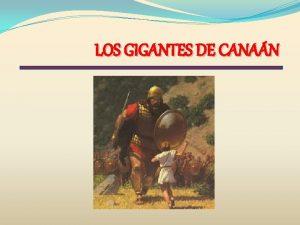 LOS GIGANTES DE CANAN introduccin Nmeros 12 1