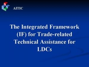 AITIC The Integrated Framework IF for Traderelated Technical
