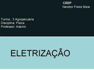 CEEP Newton Freire Maia Turma 3 Agropecuria Disciplina