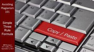 Avoiding Plagiarism 101 Simple Three Rule Formula Bill