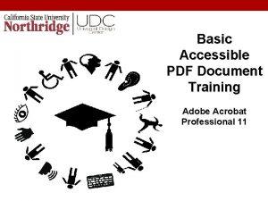 Basic Accessible PDF Document Training Adobe Acrobat Professional
