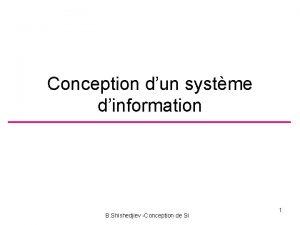 Conception dun systme dinformation B Shishedjiev Conception de