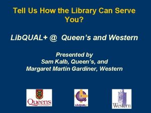 Tell Us How the Library Can Serve You