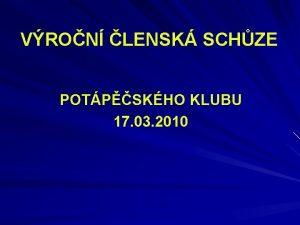 VRON LENSK SCHZE POTPSKHO KLUBU 17 03 2010