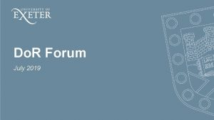 Do R Forum July 2019 Covering today July