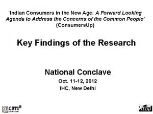 Indian Consumers in the New Age A Forward