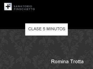 CLASE 5 MINUTOS Romina Trotta FASCITIS NECROTIZANTE Infeccin