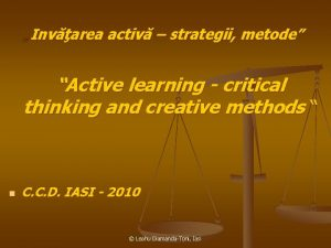 Invarea activ strategii metode Active learning critical thinking