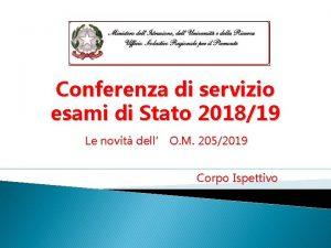 Conferenza di servizio esami di Stato 201819 Le