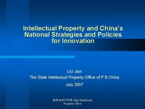 Intellectual Property and Chinas National Strategies and Policies