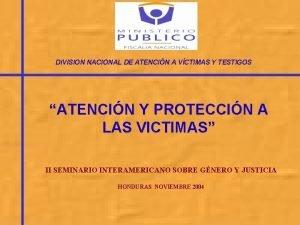 DIVISION NACIONAL DE ATENCIN A VCTIMAS Y TESTIGOS