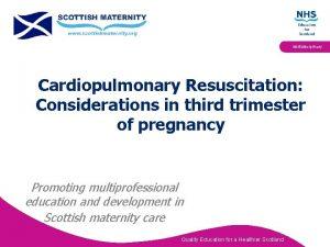 Multidisciplinary Cardiopulmonary Resuscitation Considerations in third trimester of