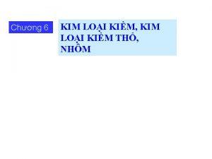 Chng 6 KIM LOI KIM KIM LOI KIM