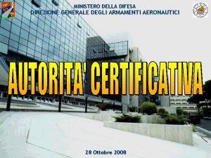 MINISTERO DELLA DIFESA DIREZIONE GENERALE DEGLI ARMAMENTI AERONAUTICI