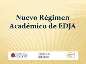Nuevo Rgimen Acadmico de EDJA Resolucin 00115 aprueba