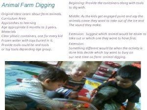 Animal Farm Digging Original Idea Learn about farm