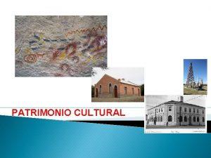 PATRIMONIO CULTURAL El patrimonio cultural en perspectiva socioantropolgica