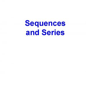 Sequences and Series Arithmetic Sequences Goals and Objectives
