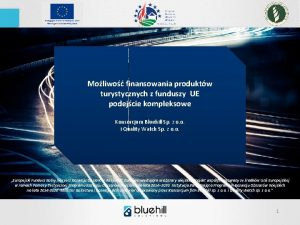 Moliwo finansowania produktw turystycznych z funduszy UE podejcie