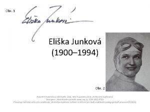 Obr 1 Elika Junkov 1900 1994 Obr 2