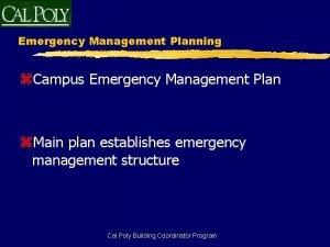Emergency Management Planning z Campus Emergency Management Plan
