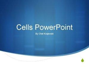 Cells Power Point By Chet Krajewski S The