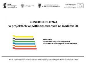 POMOC PUBLICZNA w projektach wspfinansowanych ze rodkw UE