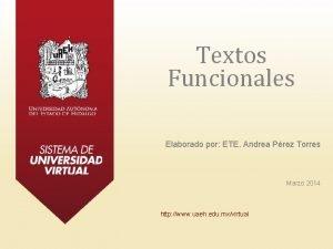Textos Funcionales Elaborado por ETE Andrea Prez Torres