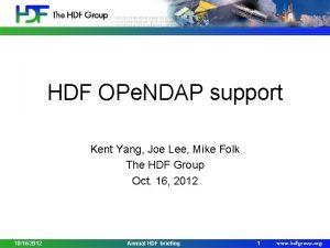 HDF OPe NDAP support Kent Yang Joe Lee