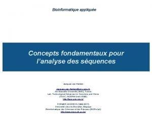 Bioinformatique applique Concepts fondamentaux pour lanalyse des squences