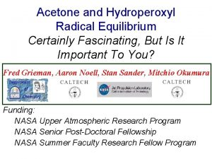 Acetone and Hydroperoxyl Radical Equilibrium Certainly Fascinating But