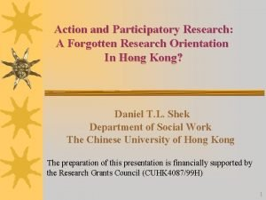 Action and Participatory Research A Forgotten Research Orientation