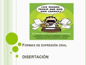 FORMAS DE EXPRESIN ORAL DISERTACIN LAS FORMAS DE