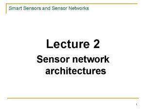 Smart Sensors and Sensor Networks Lecture 2 Sensor