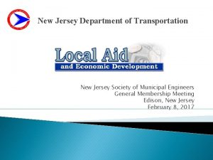 New Jersey Department of Transportation New Jersey Society
