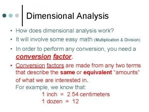 Dimensional Analysis How does dimensional analysis work It
