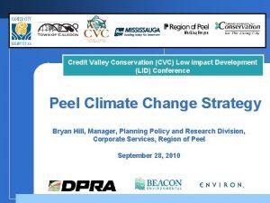 Credit Valley Conservation CVC Low Impact Development LID