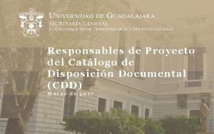Responsables de Proyecto del Catlogo de Disposicin Documental