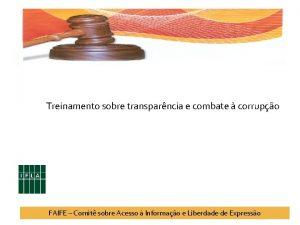 Treinamento sobre transparncia e combate corrupo FAIFE Comit