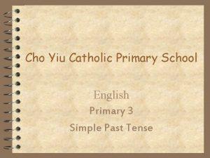 Cho Yiu Catholic Primary School English Primary 3